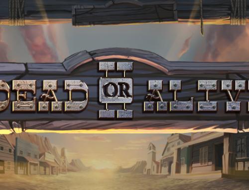 Den efterlängtade slotten Dead Or Alive 2 har precis lanserats av NetEnt